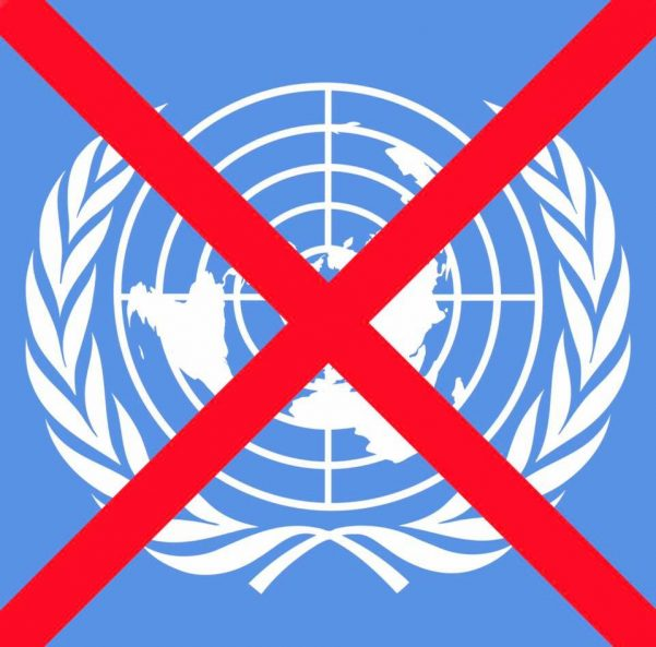 Say No To The United Nations