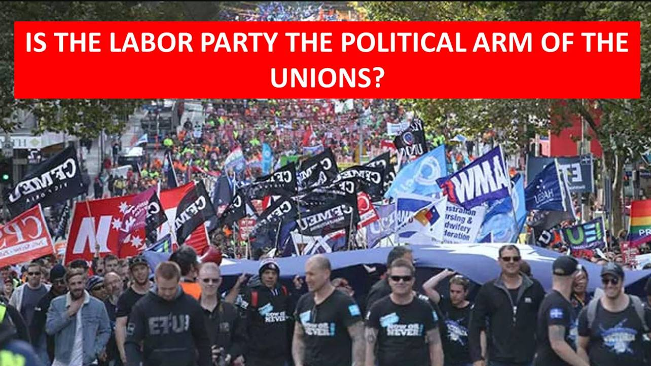 Labor, The political arm of the unions?