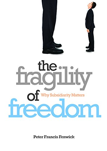 The Fragility of Freedom by Peter Francis Fenwick