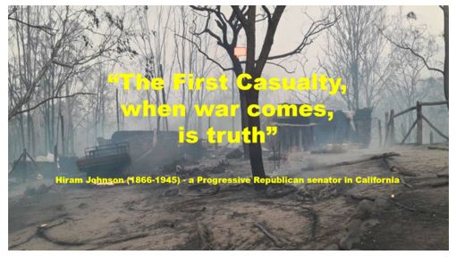 The first casuality of war is truth